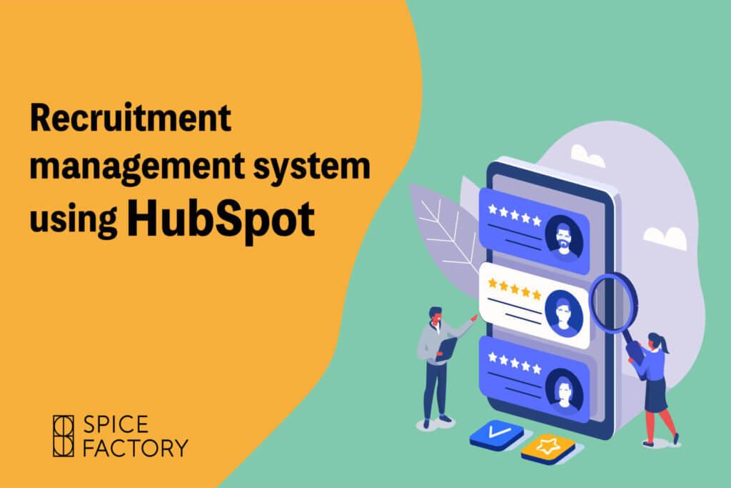 当社の採用管理システム(ATS)としてのHubSpot運用事例